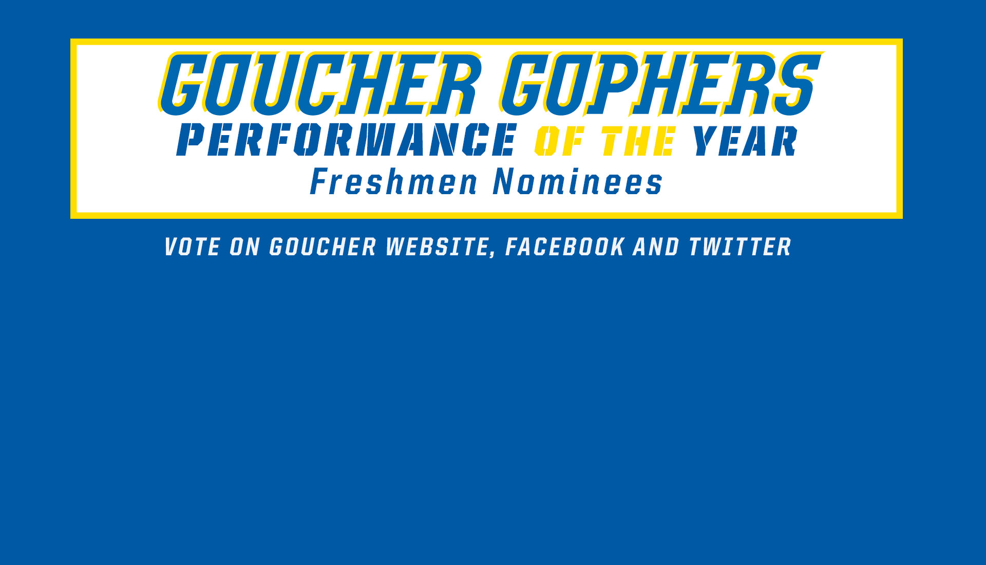 VOTE For Freshman Performance Of The Year