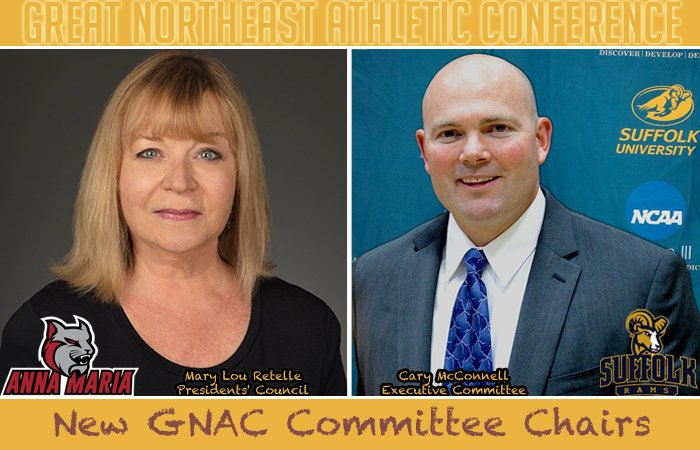 Anna Maria's President Mary Lou Retelle to chair GNAC Presidents' Council, Suffolk's McConnell to serve as Executive Committee chair