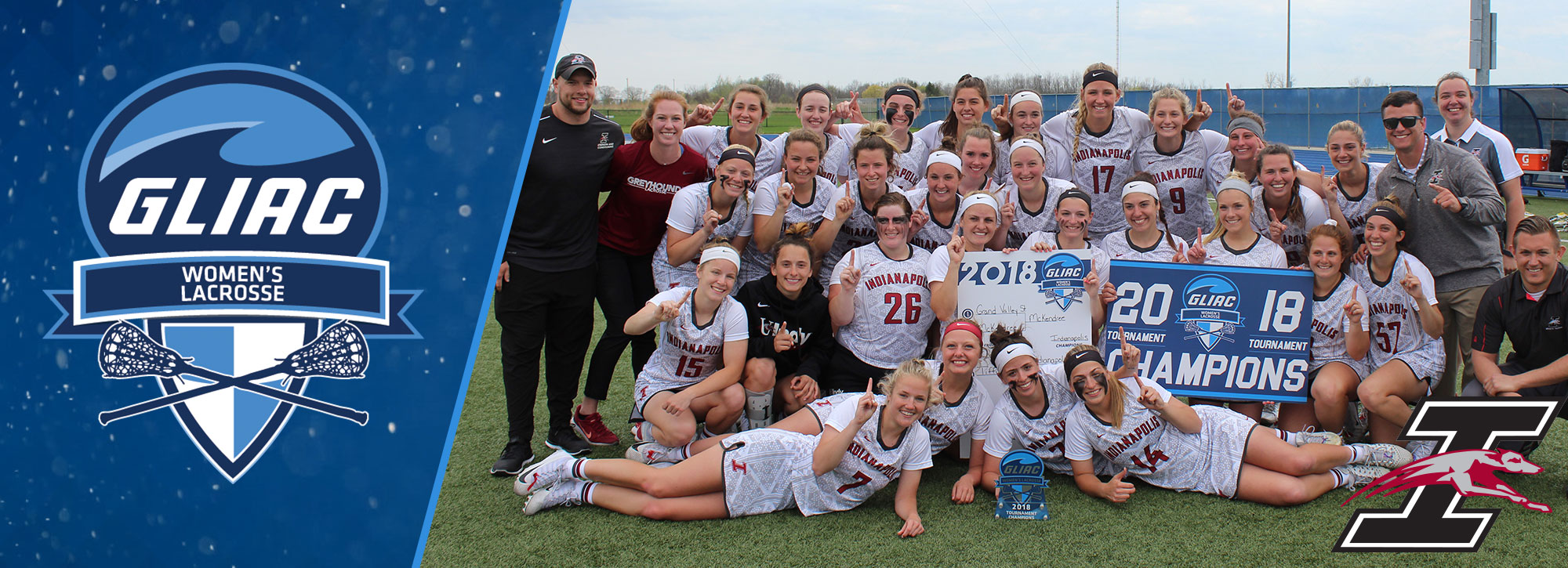 UIndy Women's Lacrosse Crowned 2018 GLIAC Tournament Champions