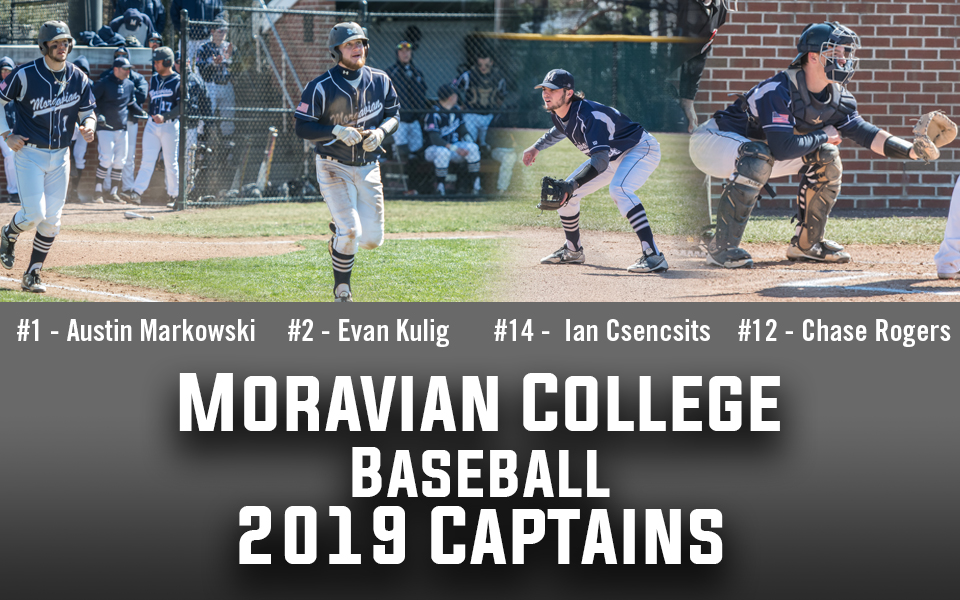 Austin Markowski, Evan Kulig, Ian Csencsits and Chase Rogers named as 2019 Baseball team captains.