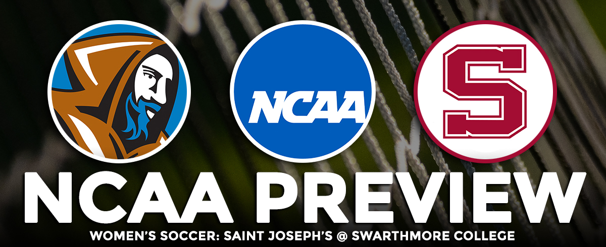NCAA Tournament Preview: Saint Joseph's @ Swarthmore College