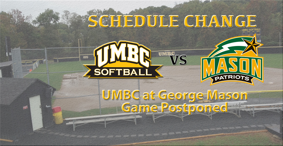 UMBC Softball Versus George Mason Postponed
