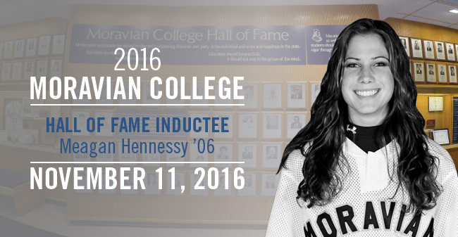 Meagan Hennessy '06 - New Moravian Hall of Fame Inductee