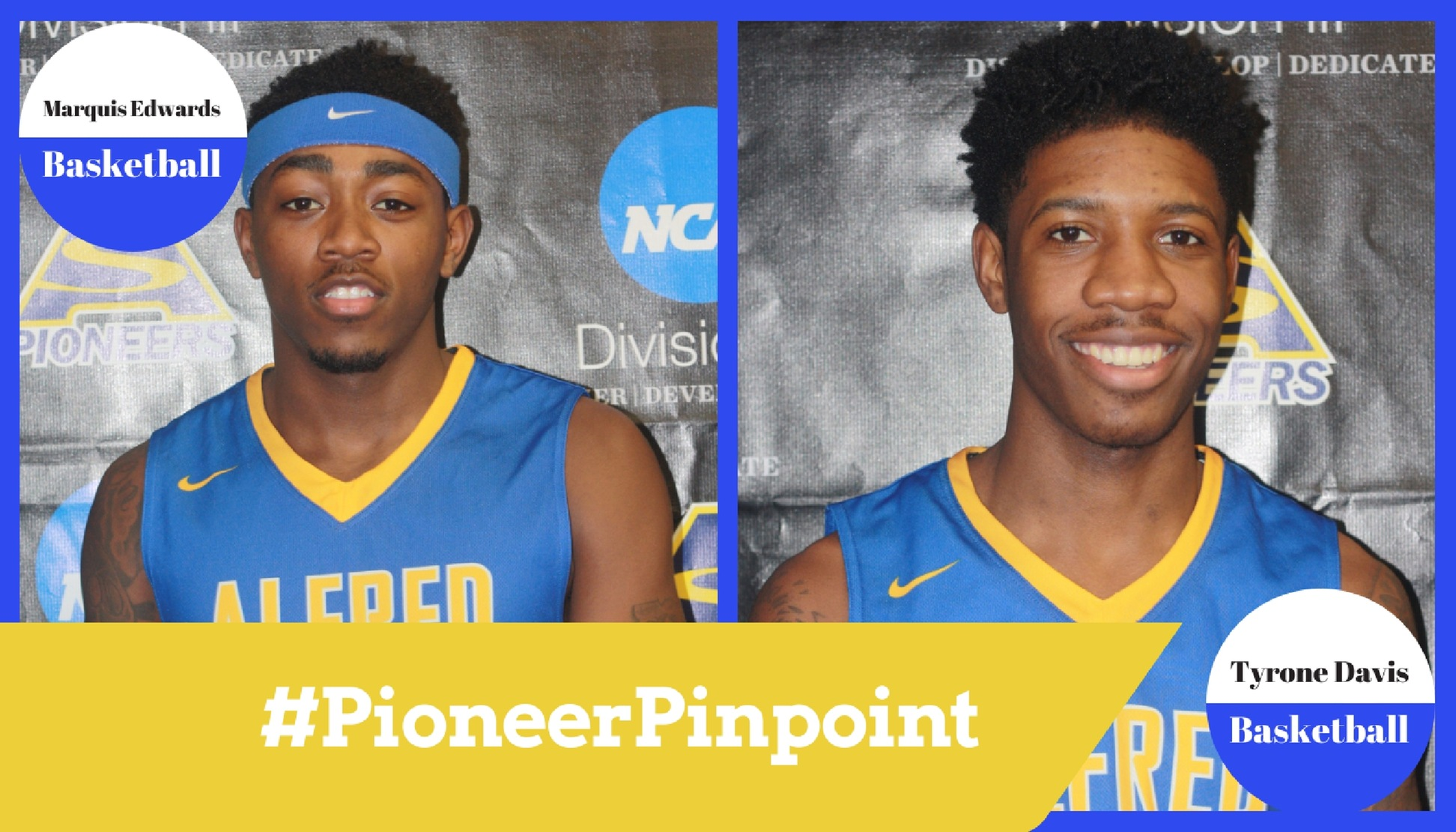 Edwards and Davis Share #PioneerPinpoint Honors