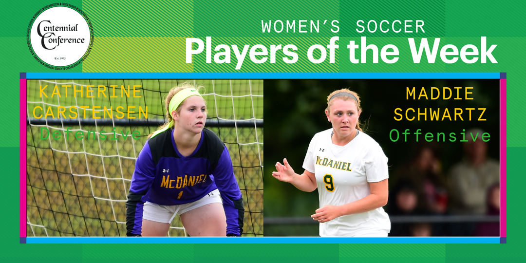 Katherine Carstensen, Defensive, and Maddie Schwartz, Offense, are Centennial Conference Women's Soccer Players of the Week