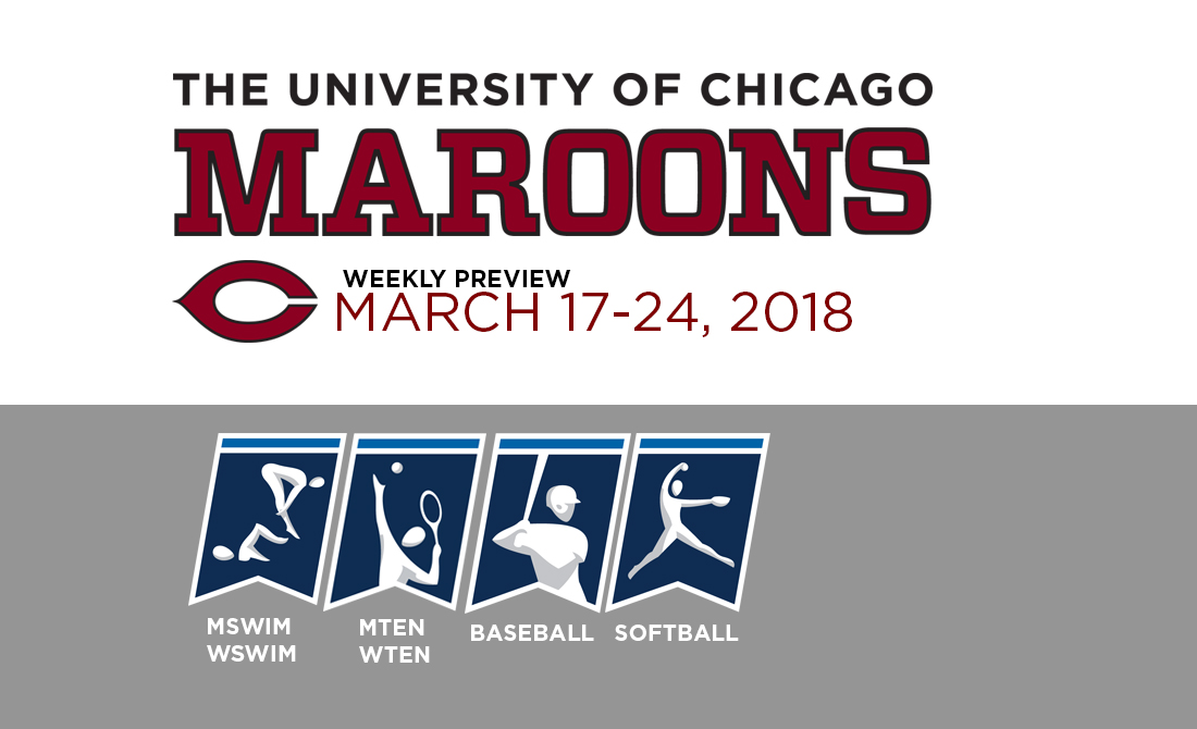 UChicago Athletics Preview: March 17-24