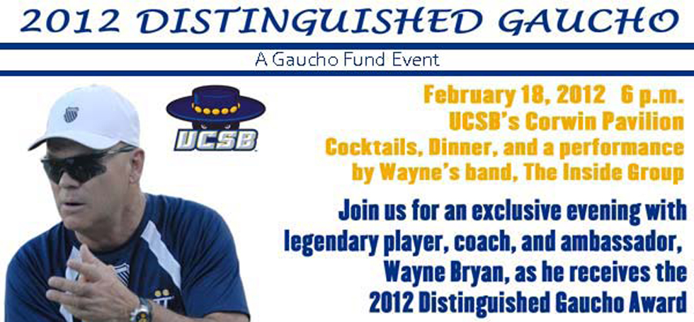 10 Questions With 2012 Distinguished Gaucho Wayne Bryan