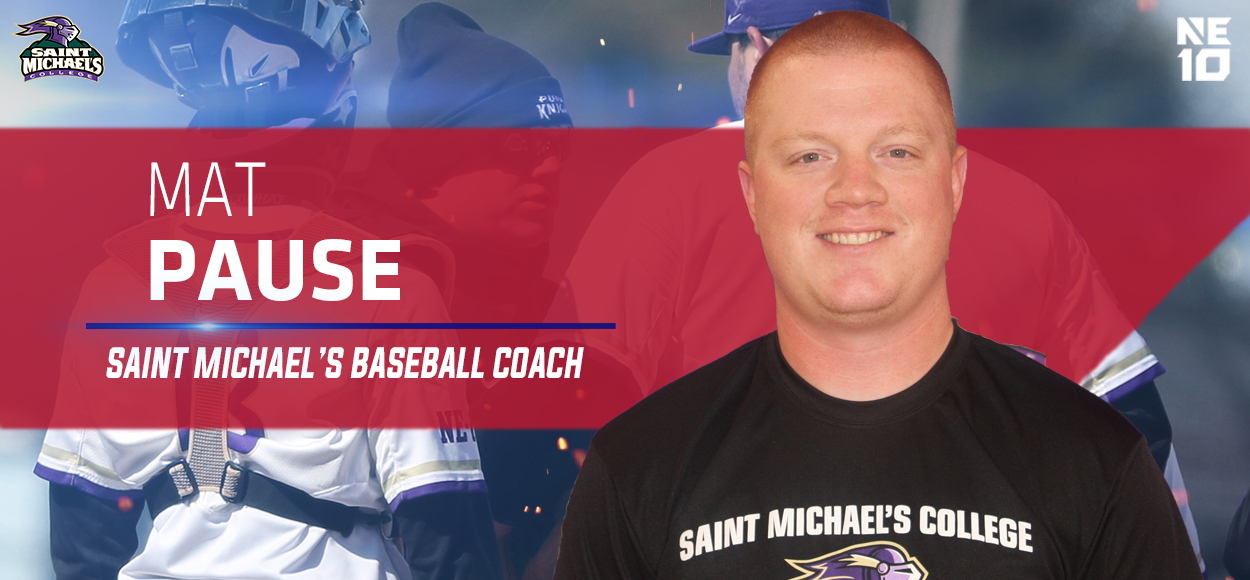 Saint Michael's Removes Interim Tag; Names Mat Pause Head Coach of Baseball