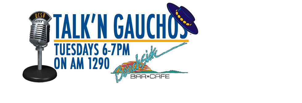 Vom Steeg, Myles Christian Slated to be Featured on This Week's Talk'n Gauchos'