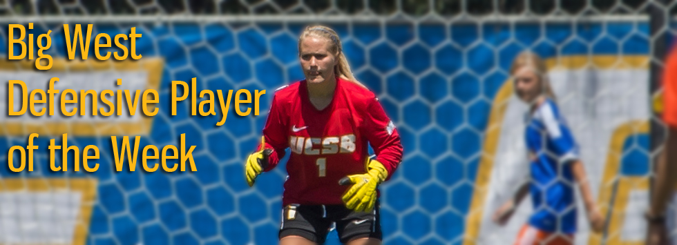 Back-to-Back Shutouts Earns Ritter Big West Defensive Player of the Week Honor