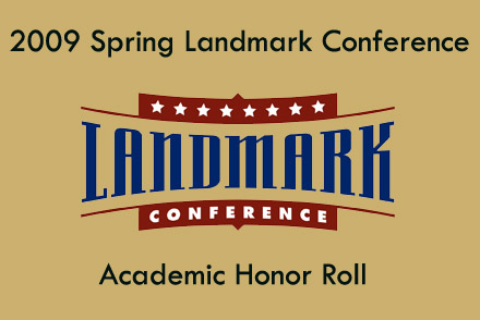Landmark Issues 2009 Spring Academic Honor Roll