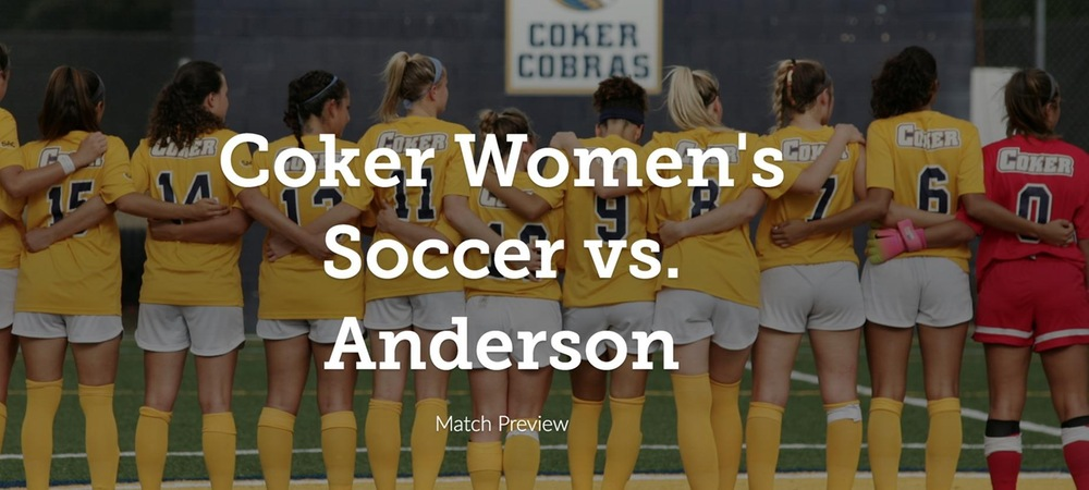 Women's Soccer Set to Host Anderson in Midweek SAC Matchup