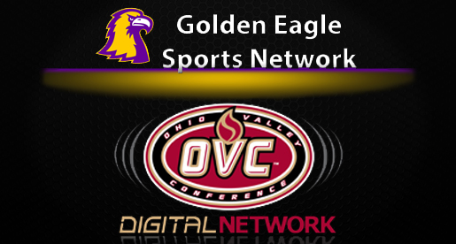Golden Eagle Sports Network Releases Fall OVC Digital Network Broadcast Schedule