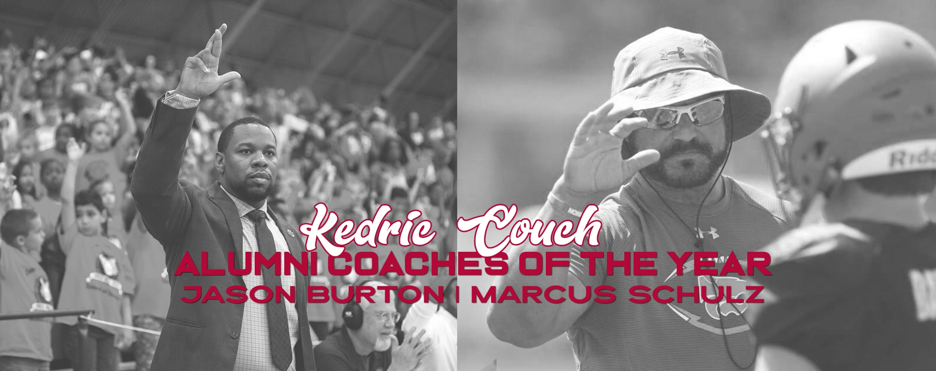 Burton, Schulz Named Kedric Couch Alumni Coaches of the Year