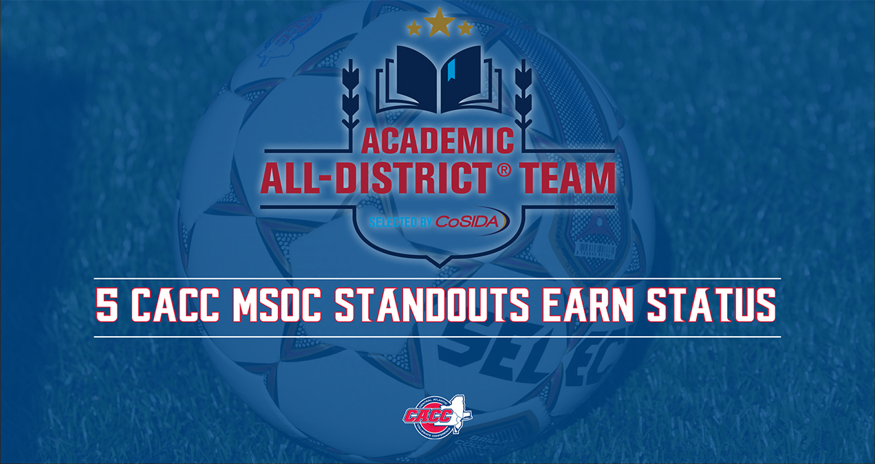 5 CACC Men's Soccer Standouts Named to CoSIDA Academic All-Distrcit I First Team