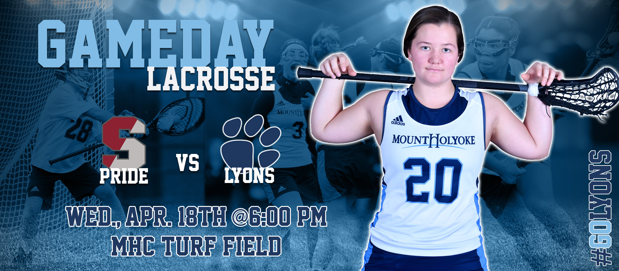 Graphic promoting the Lyons lacrosse team's game against Springfield on April 18, 2018. Featured is first year lacrosse player, Julia Klein.