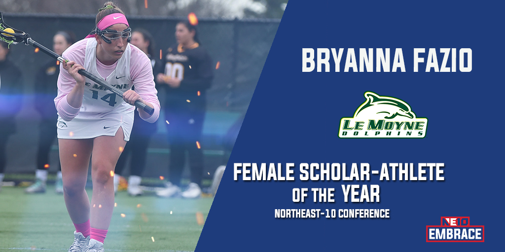 Embrace the Learning: Le Moyne's Bryanna Fazio Selected NE10 Female Scholar-Athlete of the Year