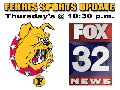 Ferris Sports Update To Air On Fox 32
