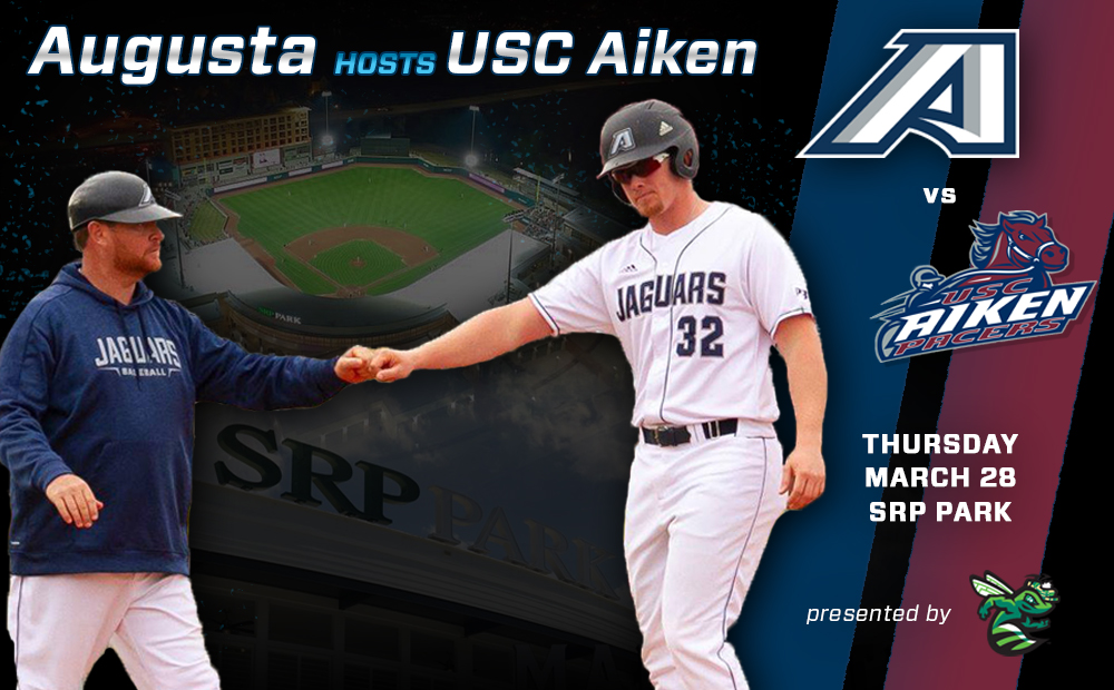 Augusta Baseball Hosts USC Aiken At SRP Park March 28