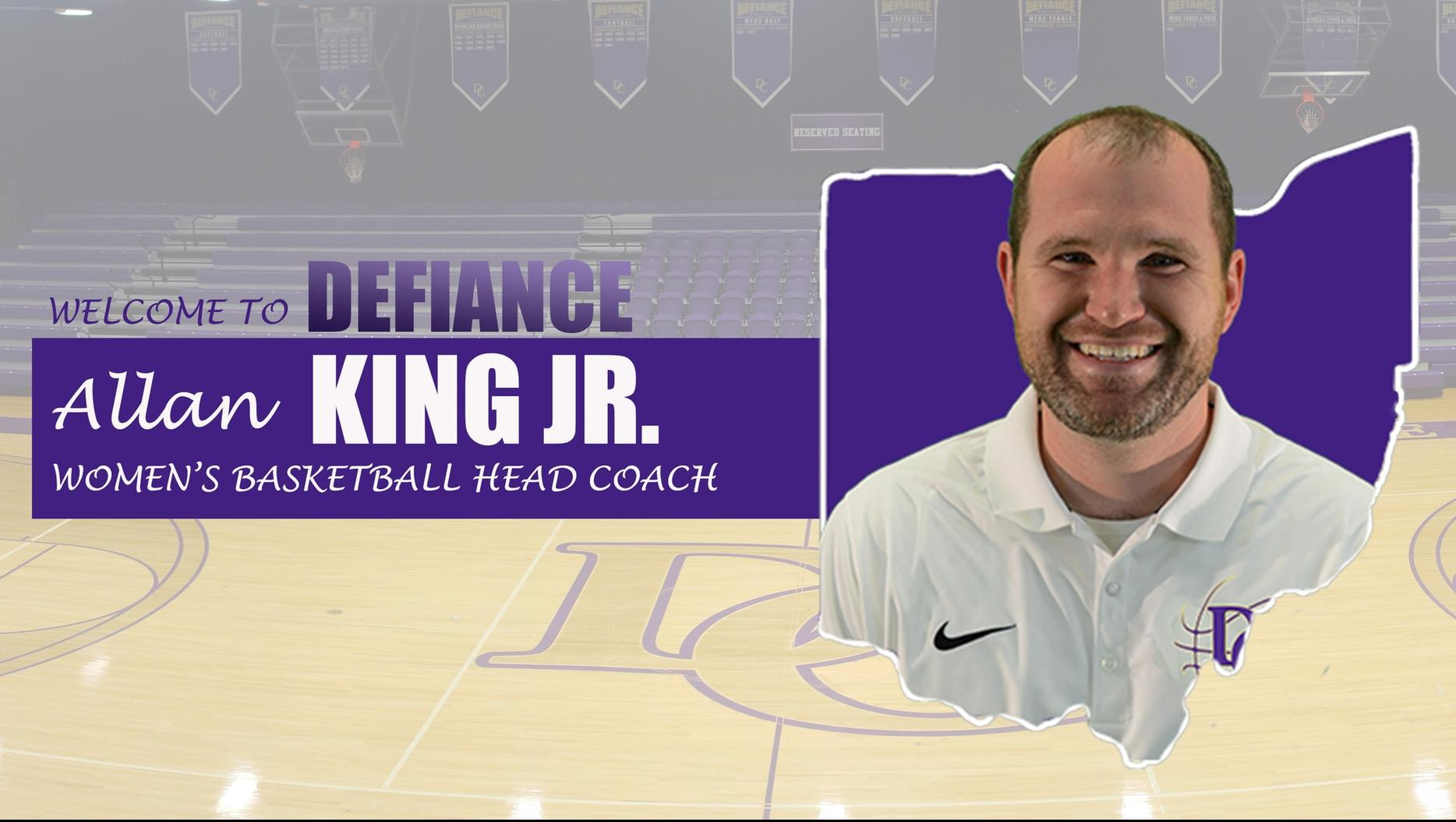 Defiance Selects Allan King, Jr. as Head Women's Basketball Coach