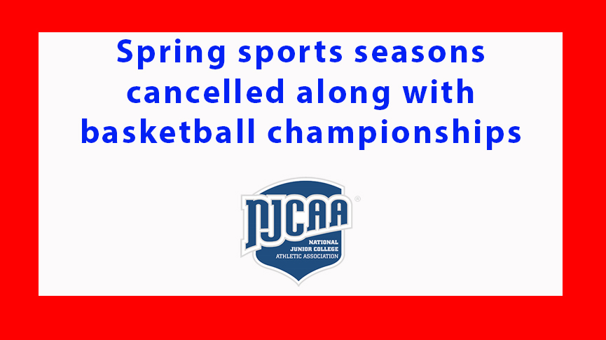 NJCAA cancels basketball championships and spring sports