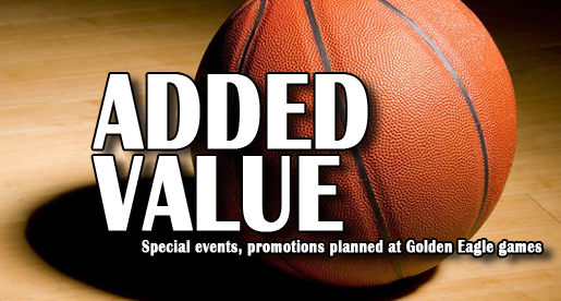 Special events and promotions planned at many Golden Eagle basketball games