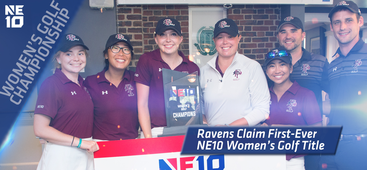 Embrace The Championship: Franklin Pierce Uses Balanced Attack to Win First NE10 Women's Golf Title