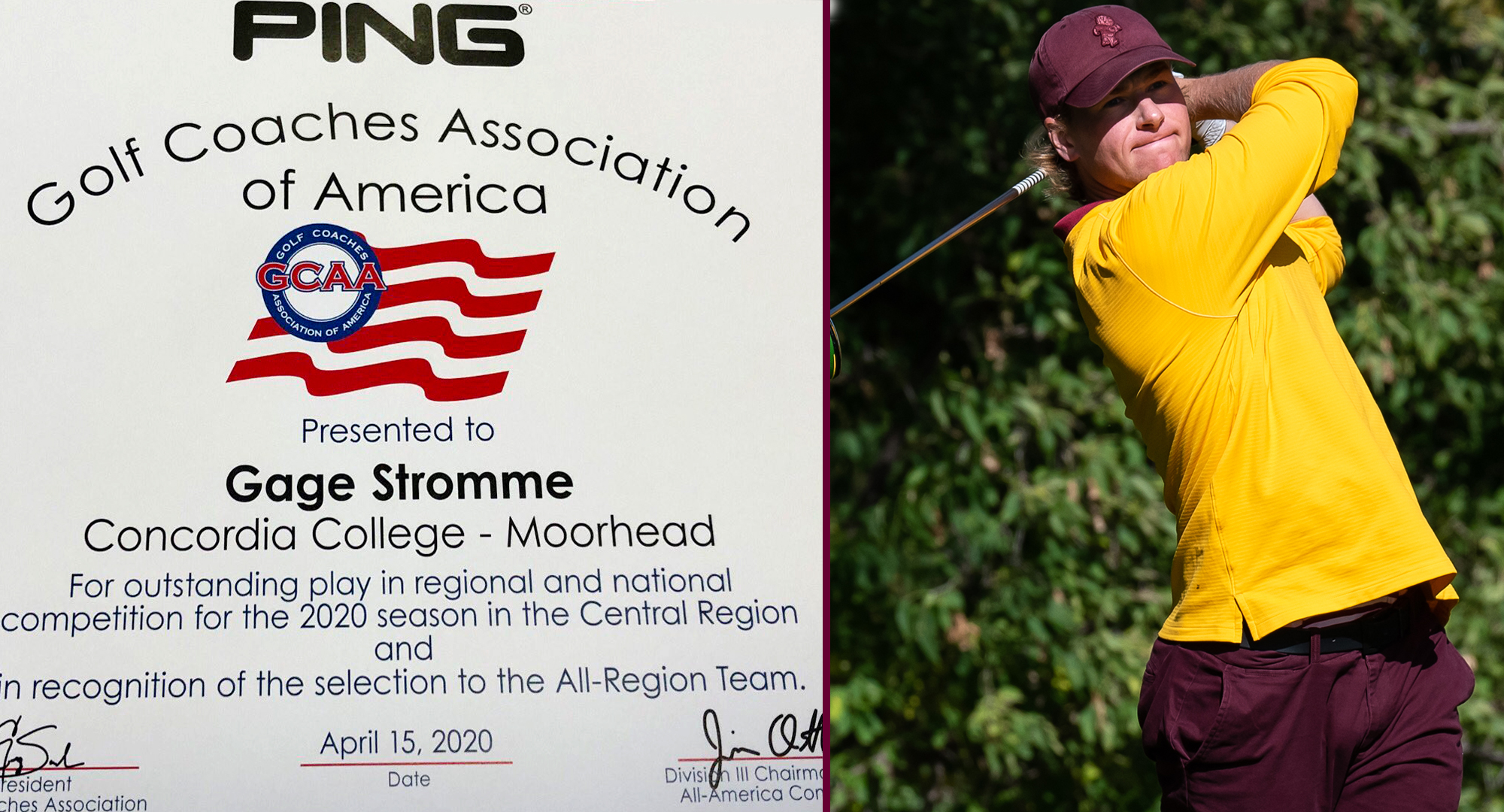 Cobber men's golfer Gage Stromme received his All-Region certificate.