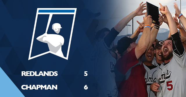 Chapman Edges Redlands in NCAA Baseball Championship Regional Play