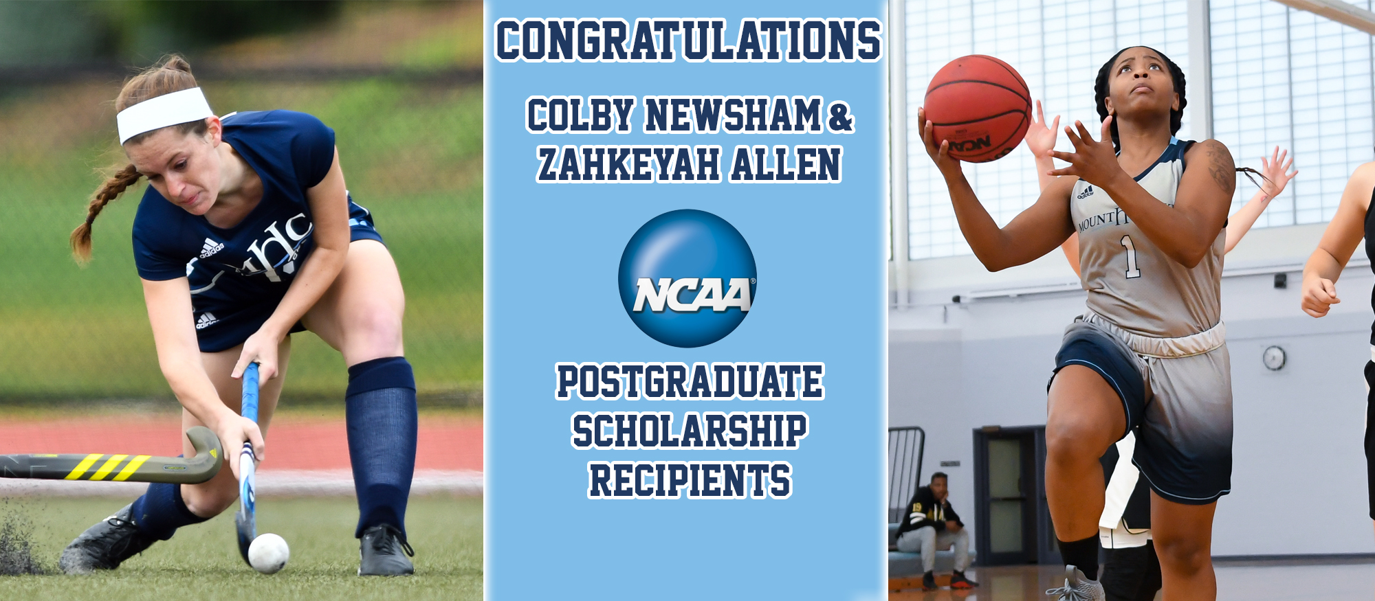 Graphic promoting field hockey's Colby Newsham and basketball's Zahkeyah Allen, both of whom received NCAA Postgraduate Scholarships.