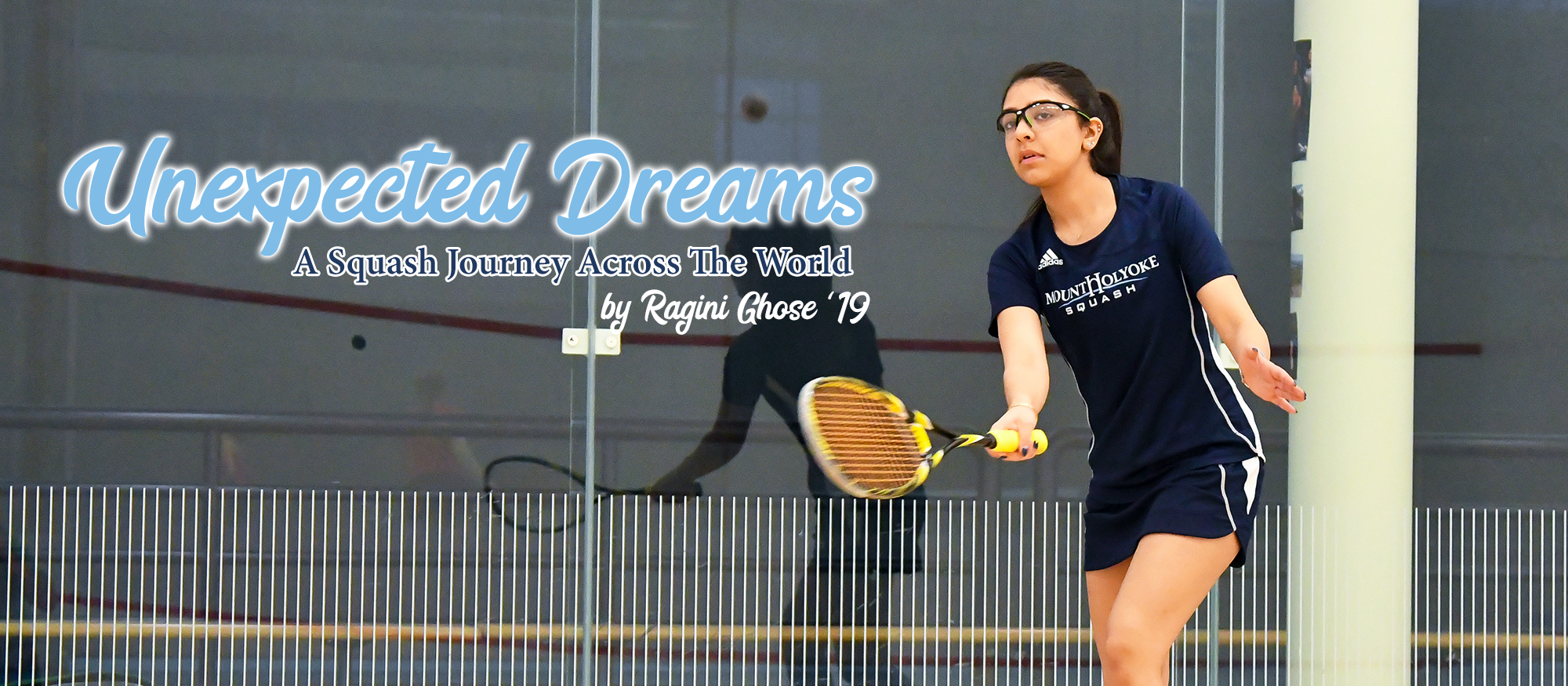Lead-in photo of Lyons squash player, Ragini Ghose '19 for her Lyons Tribune Article for March 2019.