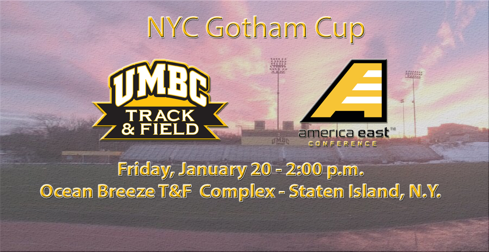UMBC Track and Field Returns to Staten Island for NYC Gotham Cup on Friday