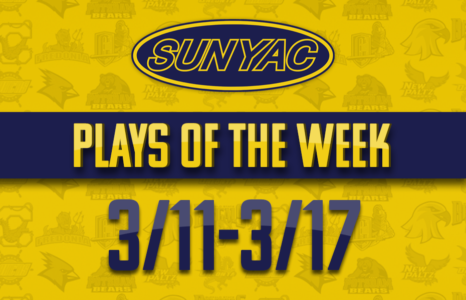 SUNYAC Plays of the Week - Mar. 11-17
