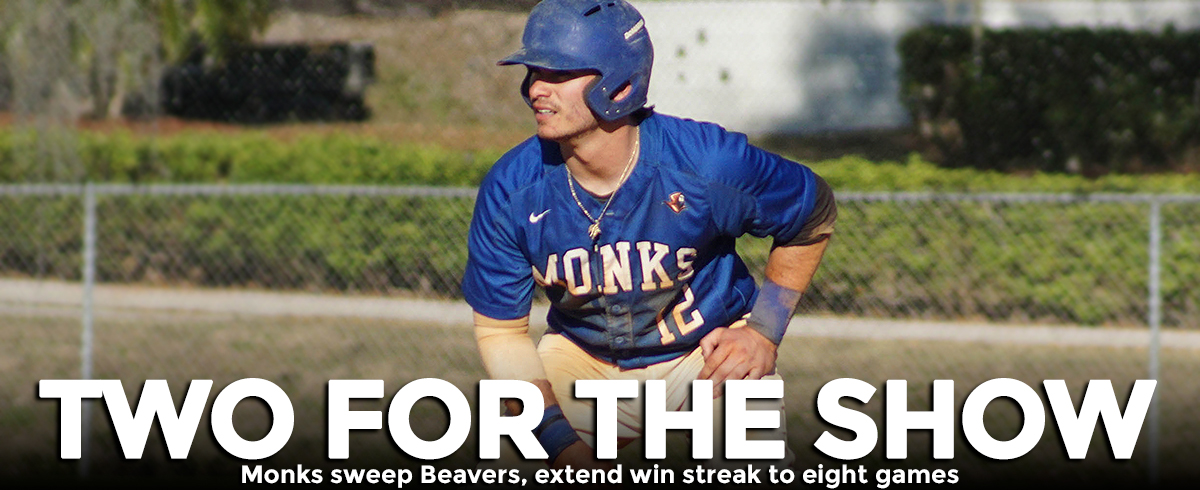 Monks Sweep Beavers, 6-5 & 5-0