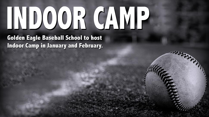 Golden Eagle baseball team to hold Indoor Camp in January and February
