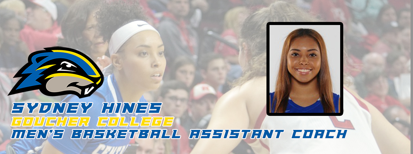 Former Local Women's Basketball Standout Sydney Hines Joins Goucher College Men's Basketball Staff