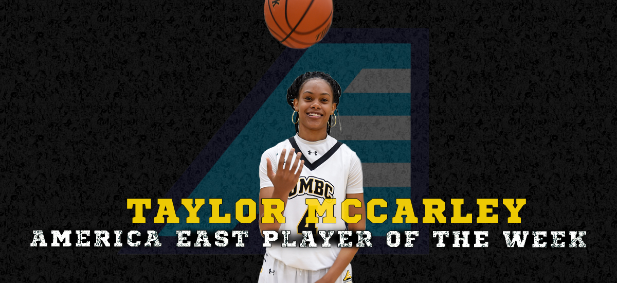 Senior guard Taylor McCarley has been named the America East Player of the Week for the second time this season,