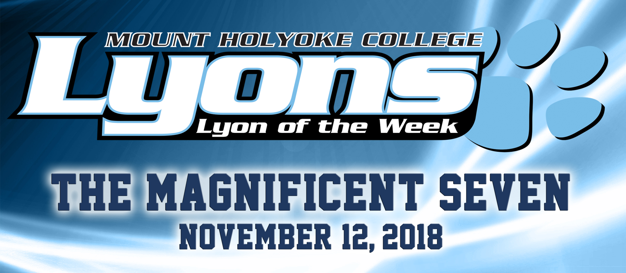 Graphic for the Lyon of the Week for November 13th. This week's honorees are the seven student-athletes from the cross country team who competed at NCAA New England Regionals.