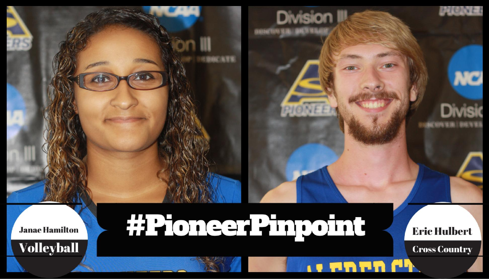 Hamilton and Hulbert Named #PioneerPinpoint Athletes of the Week