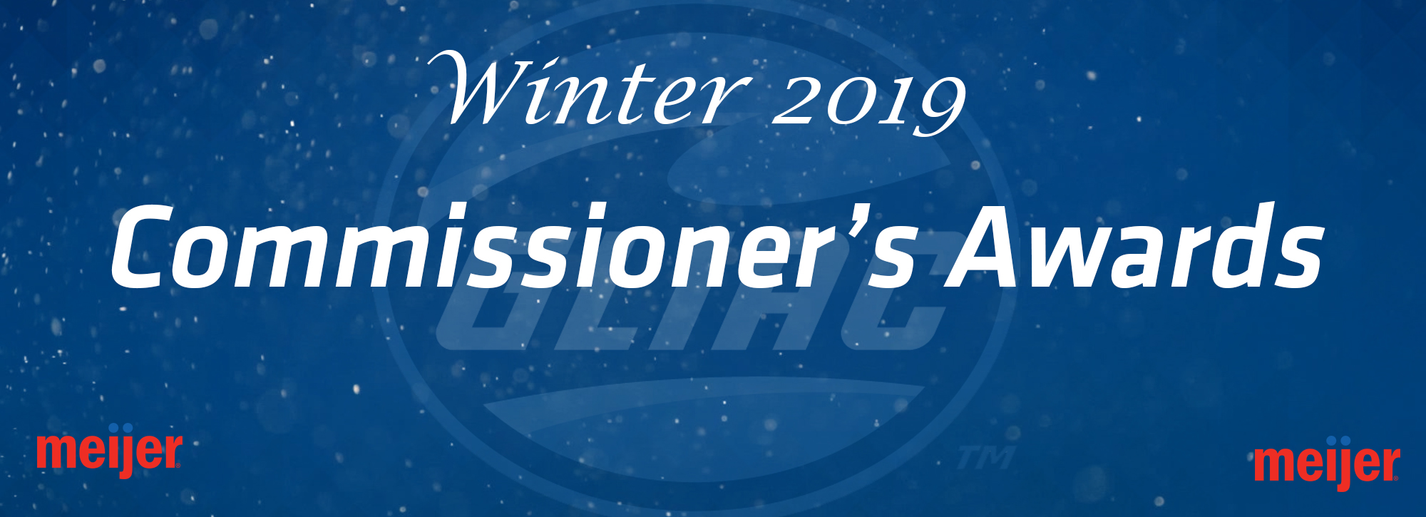 GLIAC announces Winter 2019 Commissioner's Awards