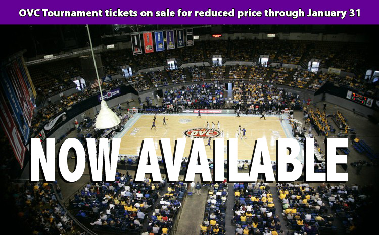 OVC Tournament tickets on sale for from Tech for only $60 through January