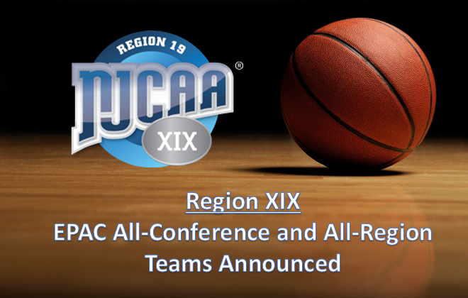 NJCAA REGION XIX EPAC ALL CONFERENCE AND ALL REGION TEAMS ANNOUNCED