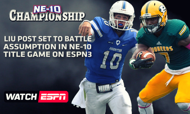 NE-10 Football Title Game Between LIU Post and Assumpion to Air on ESPN3