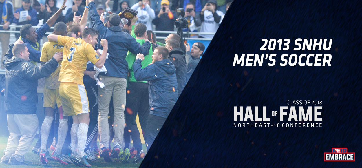NE10 Hall of Fame Inductee: 2013 Southern New Hampshire Men's Soccer