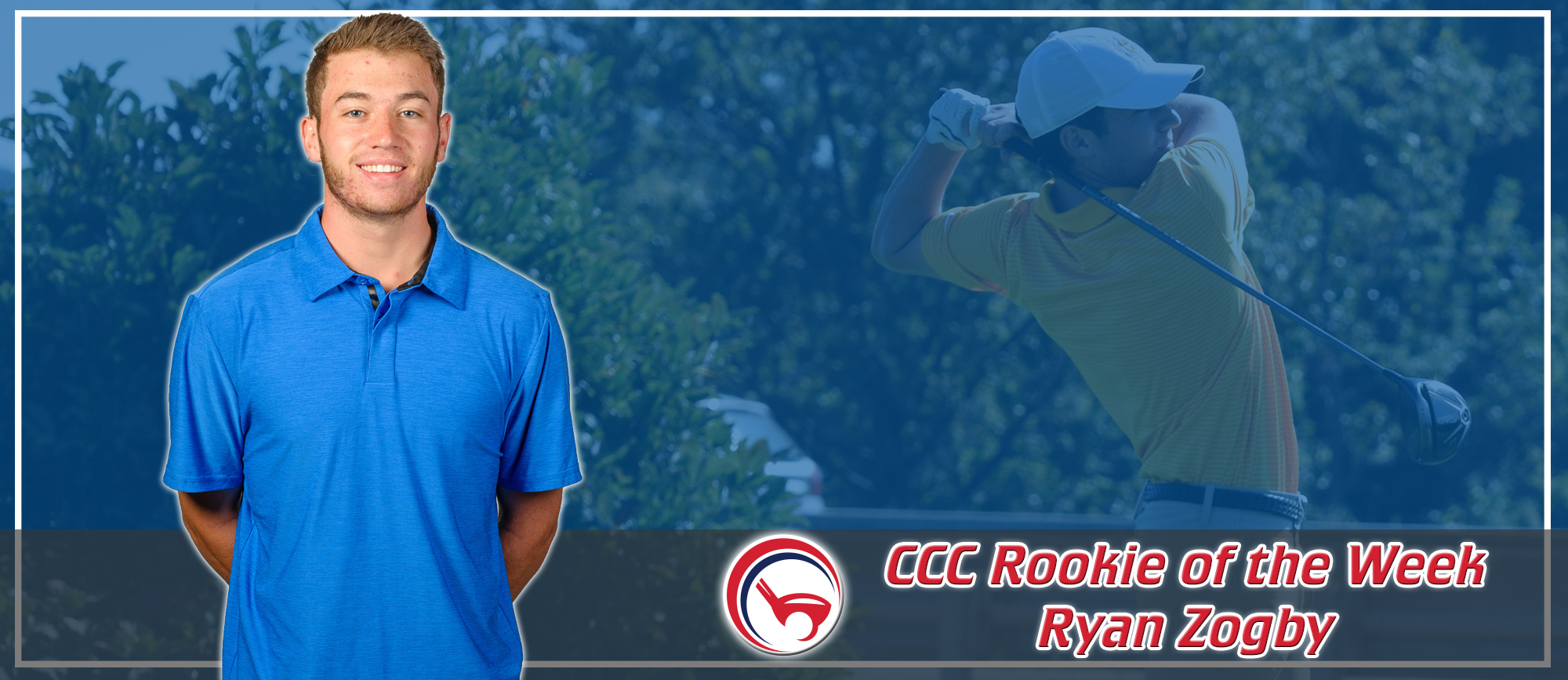 Ryan Zogby Earns CCC Rookie of the Week Honors