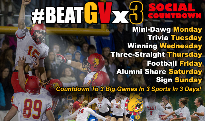 Ferris State Athletics To Launch #BeatGVx3 Social Countdown!