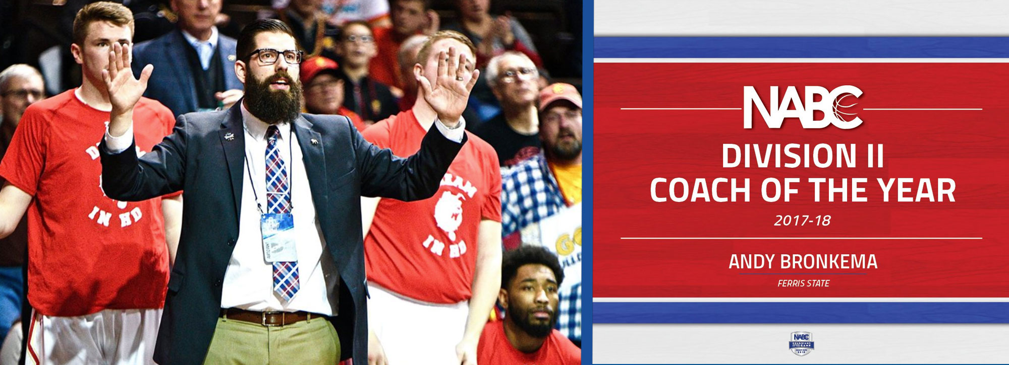 Ferris State's Andy Bronkema Named 2018 NABC Division II Coach of the Year